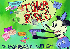 Disney Institute -- Steamboat Willie Says Take Risks, by Roy Blumenthal, with Creative Commons Licence