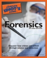 Complete Idiot's Guide to Forensics